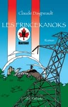 Les Frincekanoks ebook by Claude Daigneault, Jocelyn Jalette