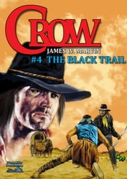 The Black Trail ebook by James W. Marvin
