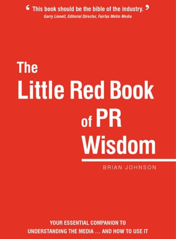 The Little Red Book of PR Wisdom ebook by Brian Johnson