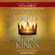 A Clash of Kings - A Song of Ice and Fire: Book Two livre audio by George R. R. Martin
