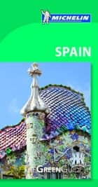 Michelin Green Guide Spain ebook by Michelin