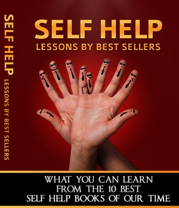 Self Help Lessons By Best Sellers ebook by Anonymous