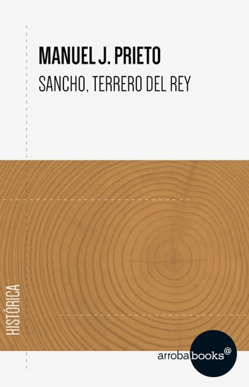 Sancho, terrero del Rey ebook by Manuel J. Prieto