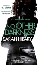 No Other Darkness (D.I. Marnie Rome 2) ebook by Sarah Hilary