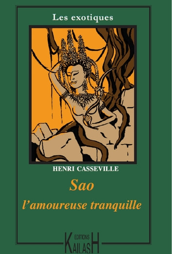 Sao l'amoureuse tranquille ebook by Henri Casseville