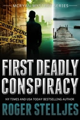 First Deadly Conspiracy (McRyan Mystery Series) - Box Set ebook by Roger Stelljes