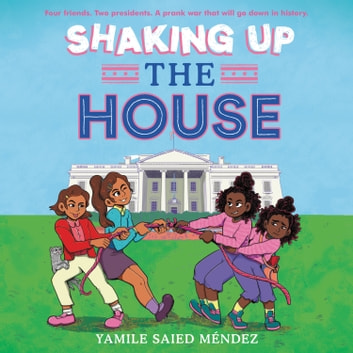 Shaking Up the House Hörbuch by Yamile Saied Méndez