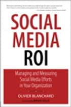 Social Media ROI ebook by Olivier Blanchard