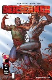 Berserker #6 (of 6) ebook by Rick Loverd, Jeremy Haun, John Lucas, Dave McCaig, Troy Peteri, Dale Keown