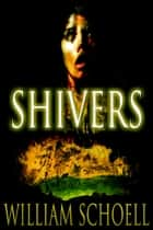 Shivers ebook by William Schoell