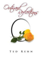 Outward Reflections ebook by Ted Rehn