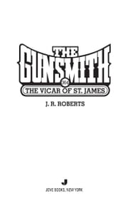 The Gunsmith #364 - The Vicar of St. James ebook by J. R. Roberts