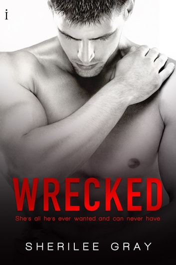 Wrecked ebook by Sherilee Gray
