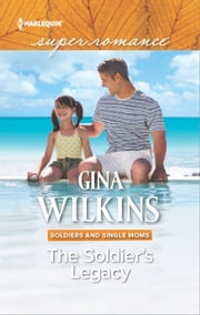 The Soldier's Legacy ebook by Gina Wilkins