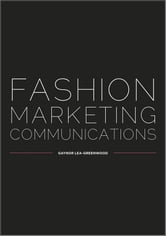 Fashion Marketing Communications ebook by Gaynor Lea-Greenwood