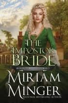 The Impostor Bride ebook by Miriam Minger