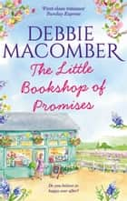 The Little Bookshop Of Promises ebook by