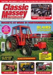 Classic Massey & Ferguson Enthusiast - Issue# 6 - Seymour magazine