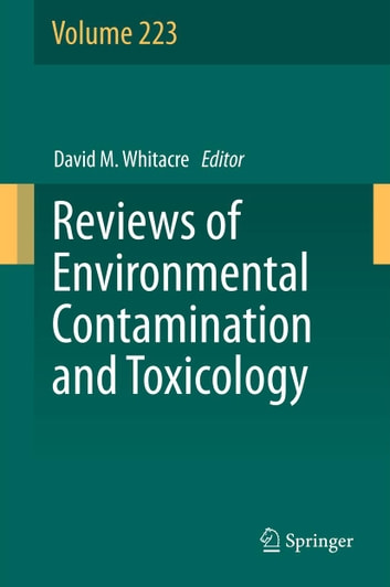 Reviews of Environmental Contamination and Toxicology Volume 223 ebook by