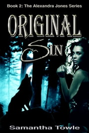 Original Sin (The Alexandra Jones Series #2) ebook by Samantha Towle