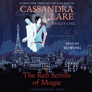 The Red Scrolls of Magic audiobook by Cassandra Clare, Wesley Chu