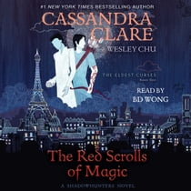 The Red Scrolls of Magic audiolibro by Cassandra Clare, Wesley Chu, BD Wong