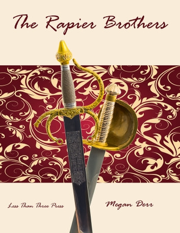 The Rapier Brothers ebook by Megan Derr