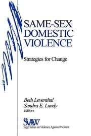 Same-Sex Domestic Violence - Strategies for Change ebook by