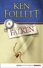 Mitternachtsfalken - Roman ebook by Ken Follett, Till R. Lohmeyer, Christel Rost