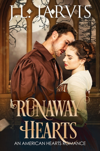 Runaway Hearts - An American Hearts Romance ebook by J.L. Jarvis