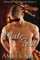 Mate Test ebook by Amber Kell