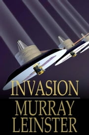 Invasion ebook by Murray Leinster