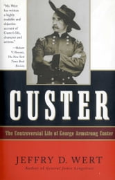Custer ebook by Jeffry D. Wert