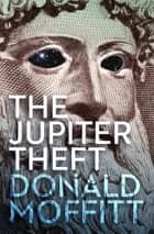 The Jupiter Theft ebook by