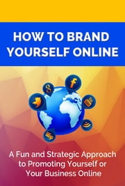 How Brand Yourself Online ebook by SoftTech