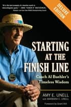 Starting at the Finish Line Deluxe ebook by Amy Unell,Barbara C. Unell