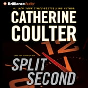 Split Second - An FBI Thriller audiobook by Catherine Coulter