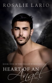 Heart of an Angel ebook by Rosalie Lario