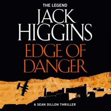 Edge of Danger (Sean Dillon Series, Book 9) audiobook by Jack Higgins