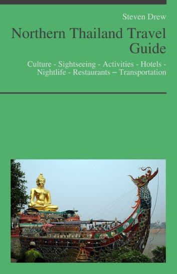 Northern thailand travel guide: culture sightseeing activities.