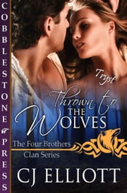 Thrown to the Wolves ebook by CJ Elliott