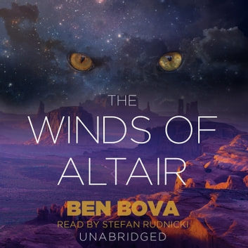 The Winds of Altair audiobook by Ben Bova,Claire Bloom