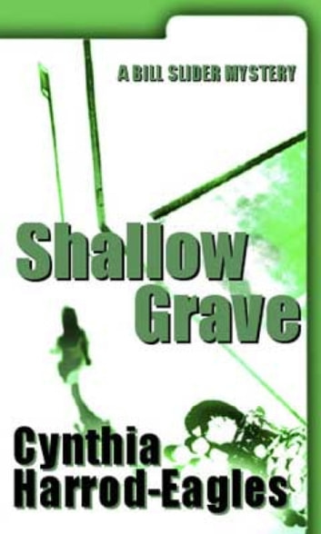 Shallow Grave - A Bill Slider Mystery (7) ebook by Cynthia Harrod-Eagles