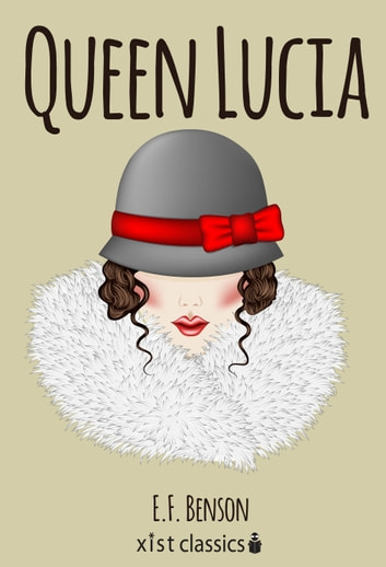 Favorite book and character: Emmeline Lucas of Queen Lucia