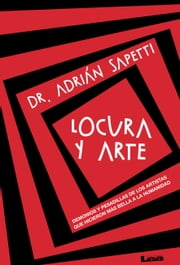 Locura y arte ebook by Kobo.Web.Store.Products.Fields.ContributorFieldViewModel