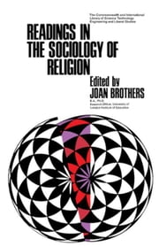 Readings in the Sociology of Religion: The Commonwealth and International Library: Readings in Sociology ebook by Brothers, Joan