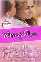 Wrong Plan ebook by
