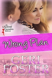 Wrong Plan ebook by Geri Foster