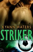 Striker ebook by KyAnn Waters