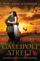 Gallipoli Street ekitaplar by Mary-Anne O'Connor